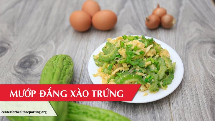 Mướp đắng xào trứng là món ăn tốt cho người bị đau dạ dày
