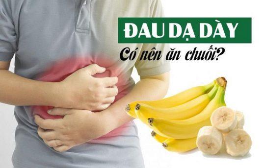 Người bị đau dạ dày ăn chuối giúp giảm các triệu chứng bệnh