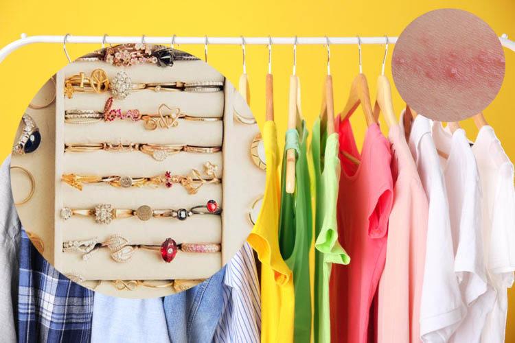 Viêm da tiếp xúc hạn chế sử dụng quần áo hay trang sức, phụ kiện có khả năng gây ra các dị ứng trên da