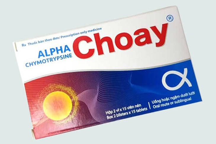 Alpha choay là thuốc gì, có tác dụng như thế nào?