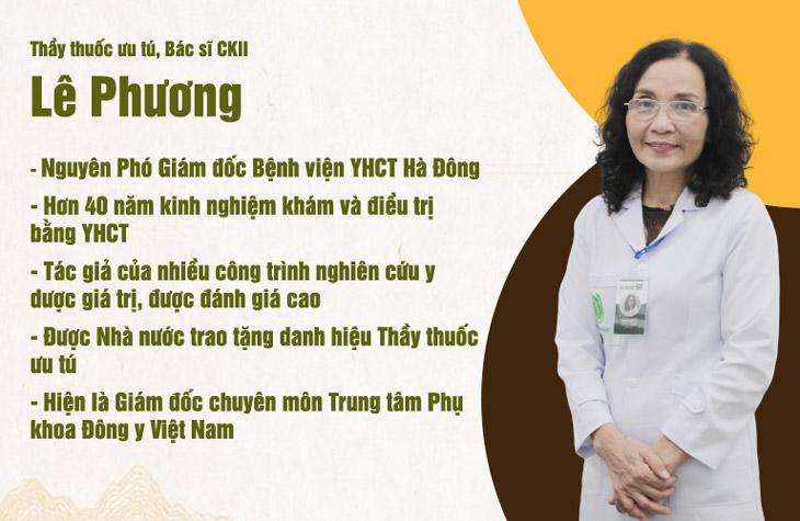 Bác sĩ Lê Phương là một chuyên gia trong lĩnh vực YHCT