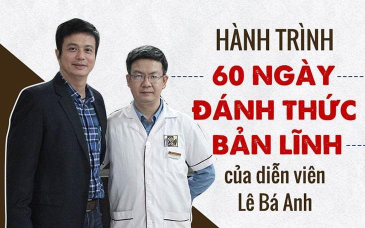 Diễn viên Lê Bá Anh lấy lại bản lĩnh đàn ông nhờ bài thuốc Đỗ Minh Đường
