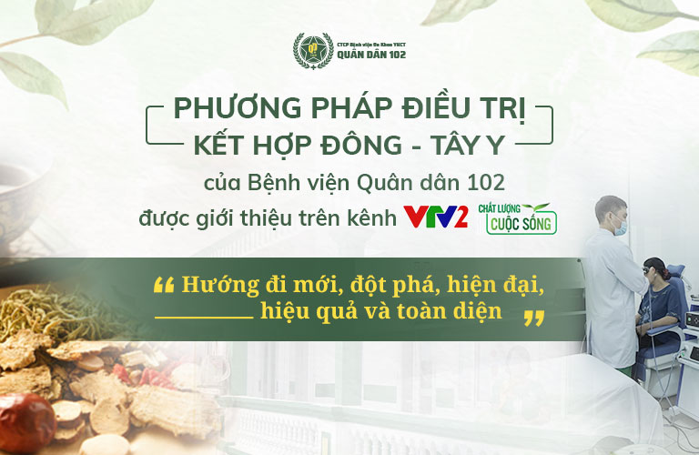 Phương pháp điều trị tại Bệnh viện Quân dân 102 được VTV2 - Chất lượng cuộc sống đưa tin