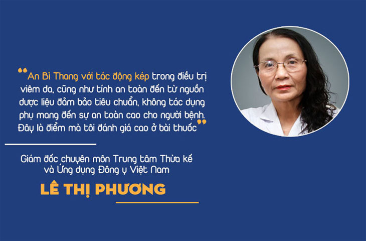 Đánh giá của bác sĩ Lê Phương về bài thuốc An Bì Thang