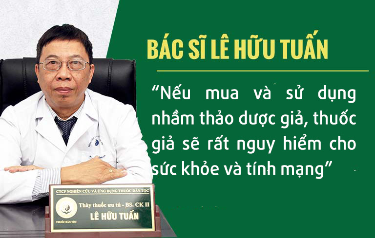 Bác sĩ Lê Hữu Tuấn cảnh báo mối nguy hiểm khi dùng dược liệu không rõ nguồn gốc