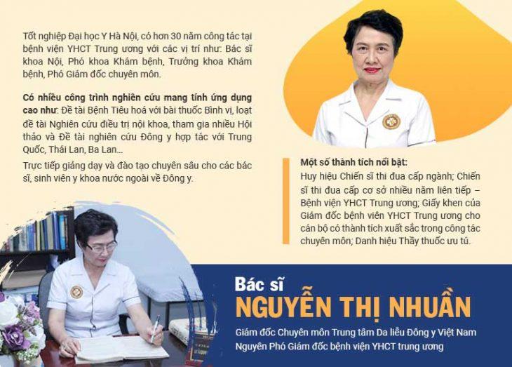 Bác sĩ Nguyễn Thị Nhuần - Giám đốc Chuyên môn Trung tâm Da liễu Đông y Việt Nam, Nguyên Phó Giám đốc chuyên môn kiêm Trưởng khoa Khám bệnh, Bệnh viện YHCT Trung ương