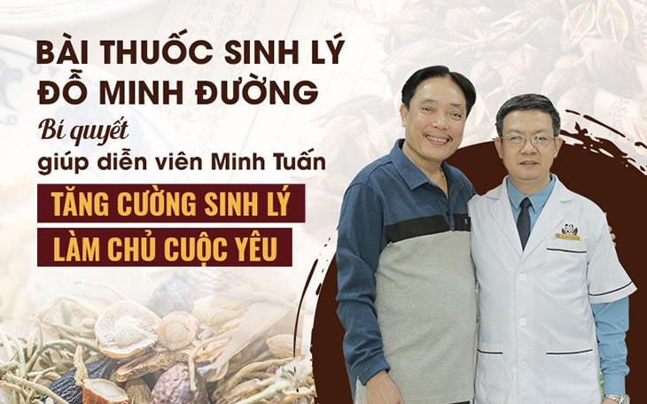 """Sinh lý nam Đỗ Minh giúp NSUT Minh Tuấn khôi phục bản lĩnh """"phòng the"""""""