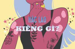 hac lao kieng an gi 1
