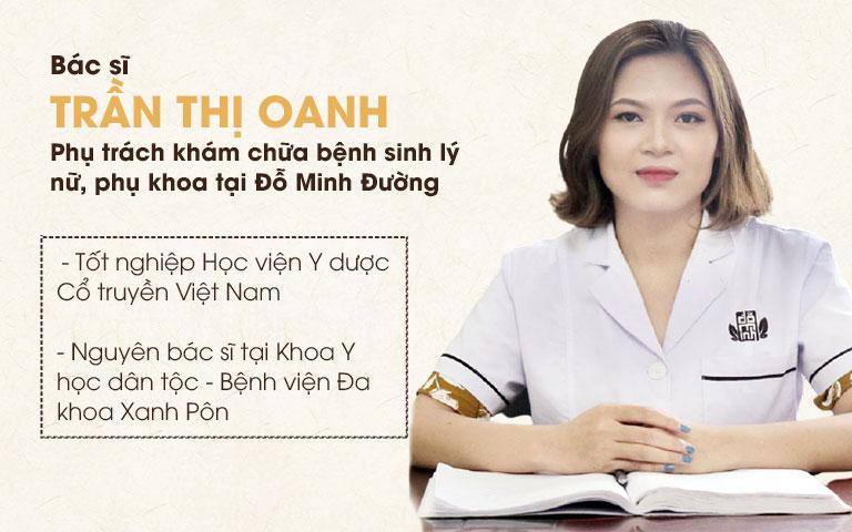 Chân dung bác sĩ Trần Thị Oanh - Chuyên gia phụ trách sinh lý nữ, phụ khoa tại Đỗ Minh Đường