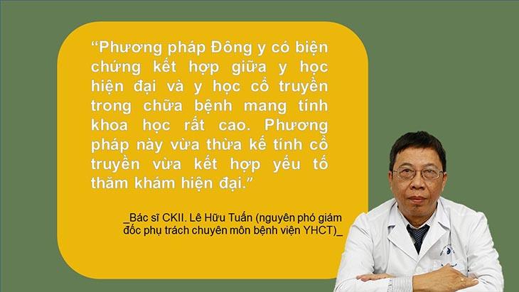 Bác sĩ Lê Hữu Tuấn đánh giá phương pháp điều trị Đông y có biện chứng