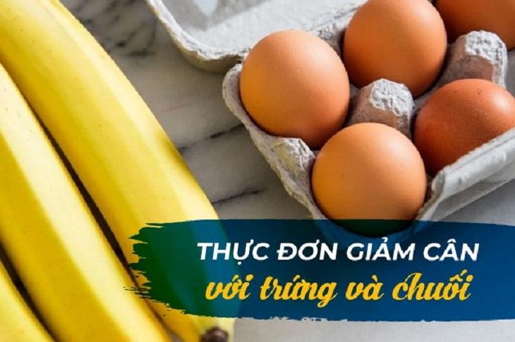 Thực đơn giảm cân trong 7 ngày với trứng và chuối