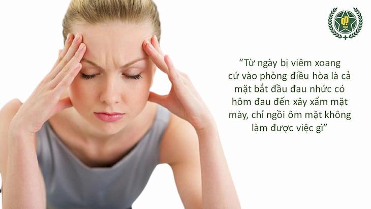 Bệnh viêm xoang gây nhiều triệu chứng khó chịu, ảnh hưởng đến cuộc sống
