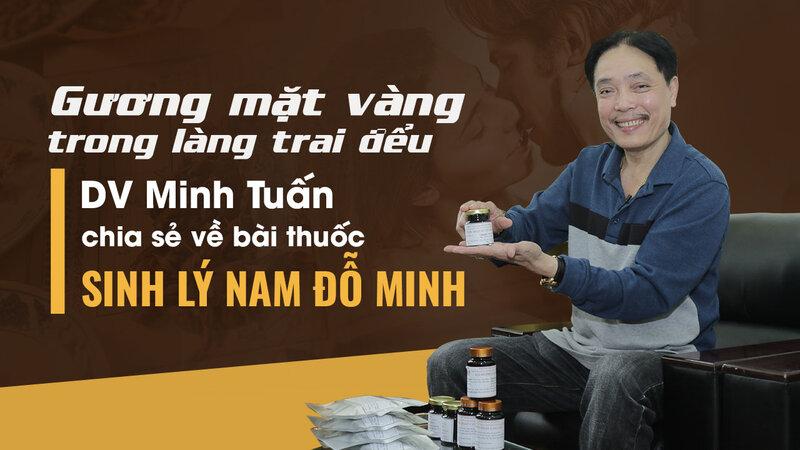 Diễn viên Minh Tuấn chia sẻ cách chữa xuất tinh sớm, yếu sinh lý bằng bài thuốc gia truyền 150 năm