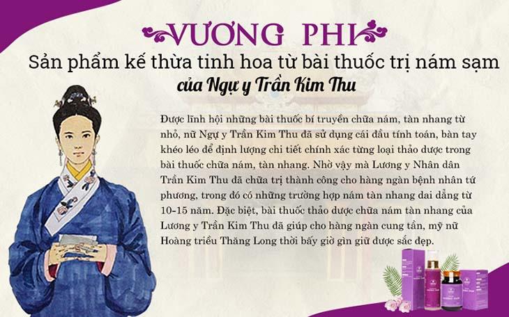 Tiền thân của bộ sản phẩm trị nám - tàn nhang Vương Phi là bài thuốc vang danh một thời của nữ Ngự y Trần Kim Thu