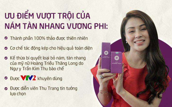 Bộ sản phẩm trị nám - tàn nhang Vương Phi có nhiều ưu điểm và được diễn viên Lương Thu Trang tin tưởng sử dụng