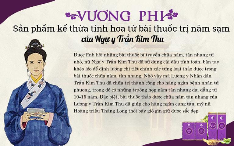 Bộ sản phẩm Vương Phi được kế thừa những giá trị tuyệt vời từ bài thuốc cổ phương của nữ Ngự y Trần Kim Thu