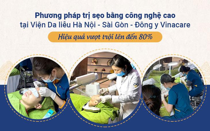 Viện Da liễu Hà Nội - Sài Gòn là một trong những địa chỉ áp dụng thành công phương pháp trị sẹo công nghệ cao