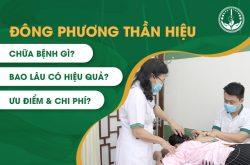 Đông phương Thần hiệu chữa bệnh gì