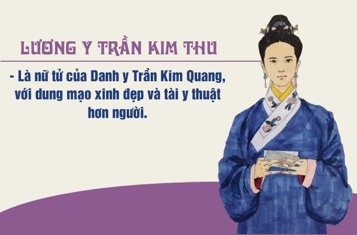 Lương y Trần Kim Thu là con gái của Danh y Trần Kim Quang nổi tiếng khắp thành Thăng Long xưa