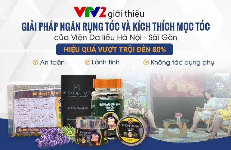 Giải pháp hỗ trợ điều trị rụng tóc kết hợp của Viện Da liễu Hà Nội - Sài Gòn được đánh giá cao về hiệu quả